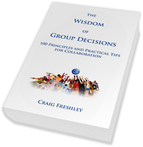 The Wisdom of Group Decisions Craig Freshley